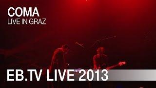 Coma live in Graz (2013)