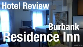 Hotel Review - Residence Inn Downtown Burbank
