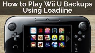 How to Play Your Wii U Backups Using Loadiine