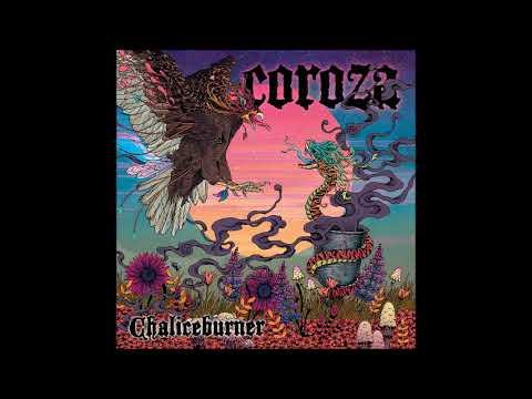 Coroza - Chaliceburner (Full Album 2019) Mp3