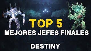 Destiny TOP 5 MEJORES JEFES FINALES DEL JUEGO