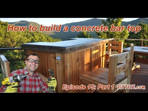 How to Build a Patio Bar with a Concrete Counter Top | Episode 15 Part 1