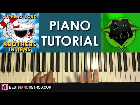 HOW TO PLAY - Cuphead Song - Brother In Arms - DAGames (Piano Tutorial Lesson)