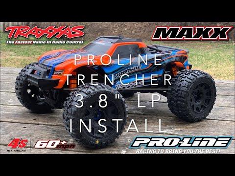 "Proline Trencher 3.8"" LP install on Traxxas Maxx"
