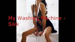 My Washing Machine - Sikk