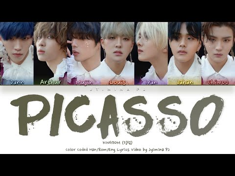 KINGDOM (킹덤) - 'Picasso' Lyrics (Color Coded_Han_Rom_Eng)