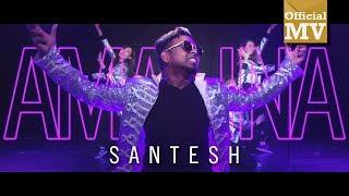 Santesh   Amalina (official Music Video)