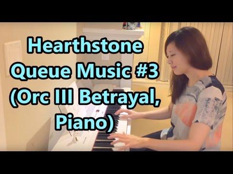 Hearthstone Queue Music #3 Orc III Betrayal, Piano
