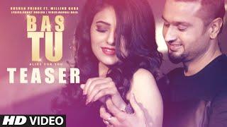 "Roshan Prince ""Bas Tu"" Song Teaser Ft. Milind Gaba   Latest Punjabi Song"