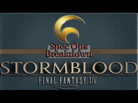 Final Fantasy XIV Stormblood Ultimate LV.70 ★★ 100% HQ Specialist Rotation-Spec Ops-Breakdown
