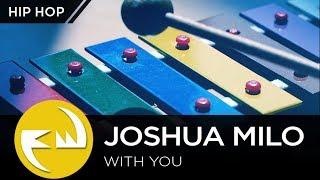 Hip Hop   Joshua Milo - With You [Funky Way Release]
