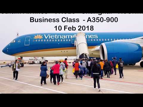 Vietnam Airlines VN523 - Shanghai - HCMC - A350-900 - Business Class