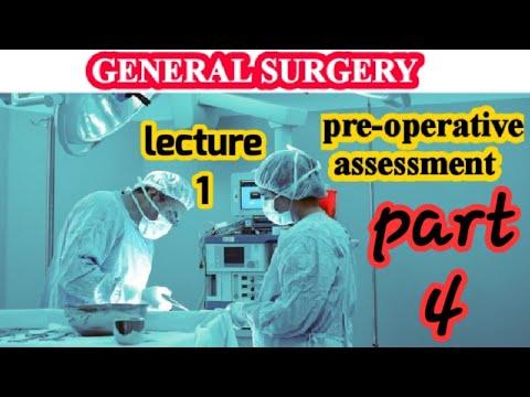 General Surgery الجراحة العامة_ pre_operative assessment part 4 #Generalsurgery