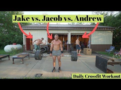 Jake vs. Jacob vs. Andrew - Daily Crossfit Workout