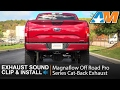 2015-2017 F150 5.0L Magnaflow Off-Road Pro Series Cat-Back Exhaust Sound Clip & Install