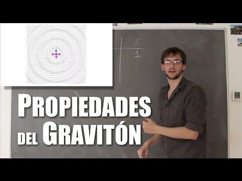 ¿Cuáles serían las propiedades del gravitón?