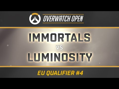 IMMORTALS vs LUMINOSITY - FINALS (Overwatch Open EU Qualifier #4)