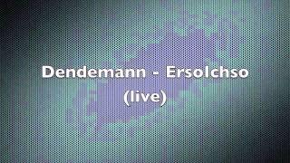 Dendemann - ErsoIchso (Live)