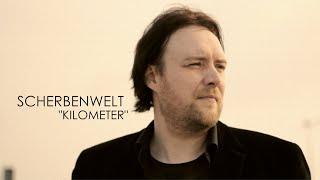 "SCHERBENWELT - ""Kilometer"" [Official Video]"