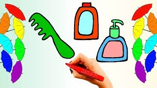 How to Draw Accessories for Bathroom. Learn Colors with Colored Markers for Kids Art Colors for baby