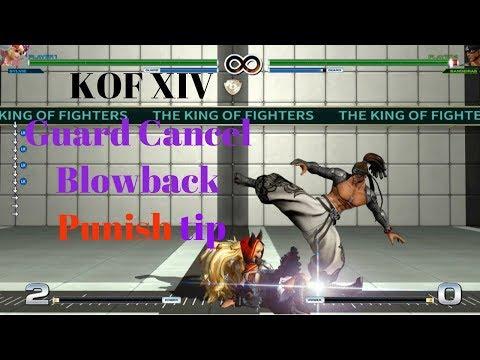 KOF XIV Guard Cancel Blowback Punish Tip