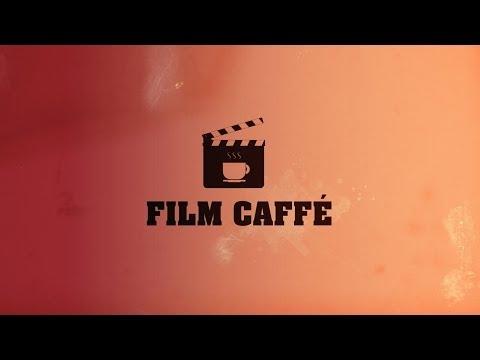 FILM CAFFÉ 1.