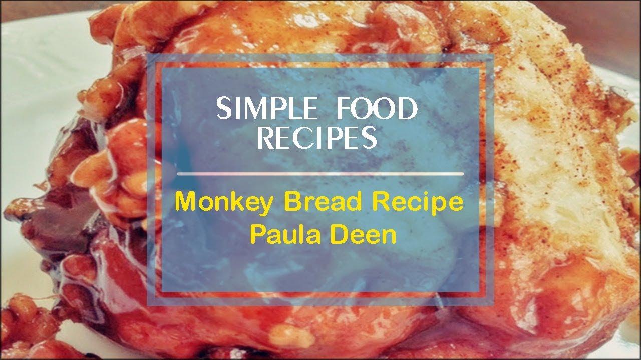 Monkey Bread Recipe Paula Deen - YouTube