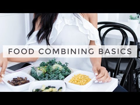 Food Combining Basics (2017) | Dr Mona Vand
