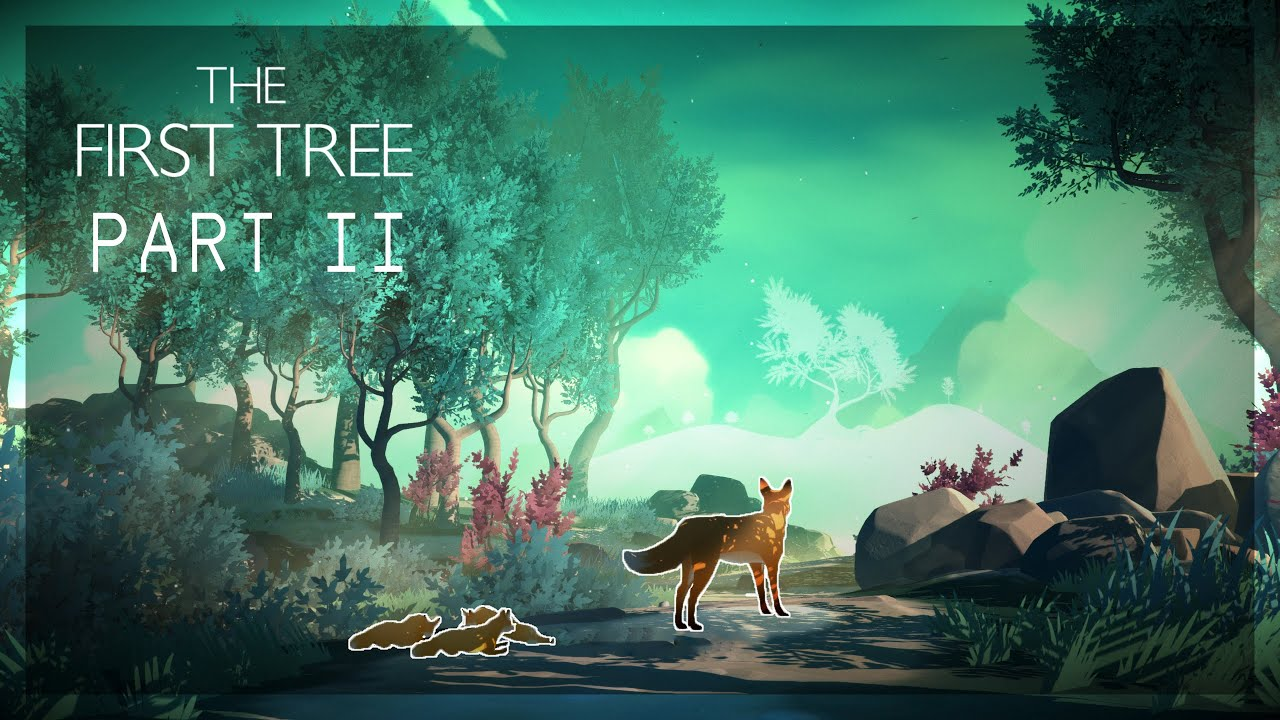 Ενα παιχνίδι, μάθημα ζωής | The First Tree