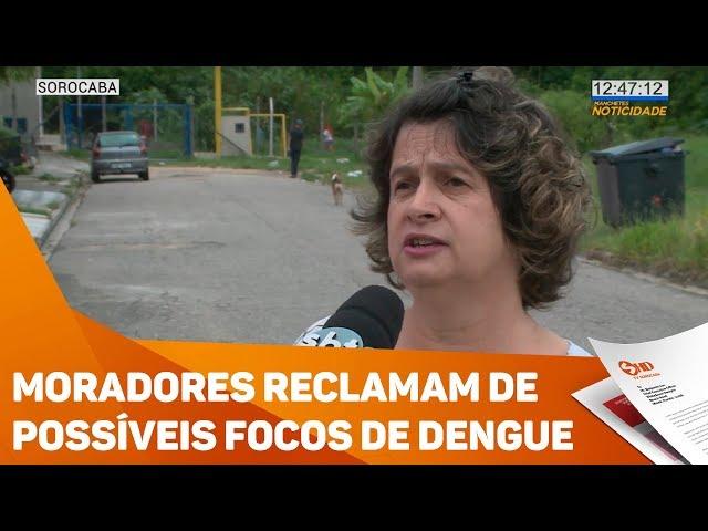 Moradores reclamam de possíveis focos de dengue - TV SOROCABA/SBT