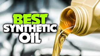 BEST SYNTHETIC OIL! (2020)