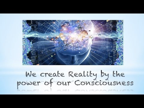 Consciousness Creates Reality - The Trust Frequency