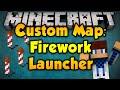 Custom Map - Firework Launcher