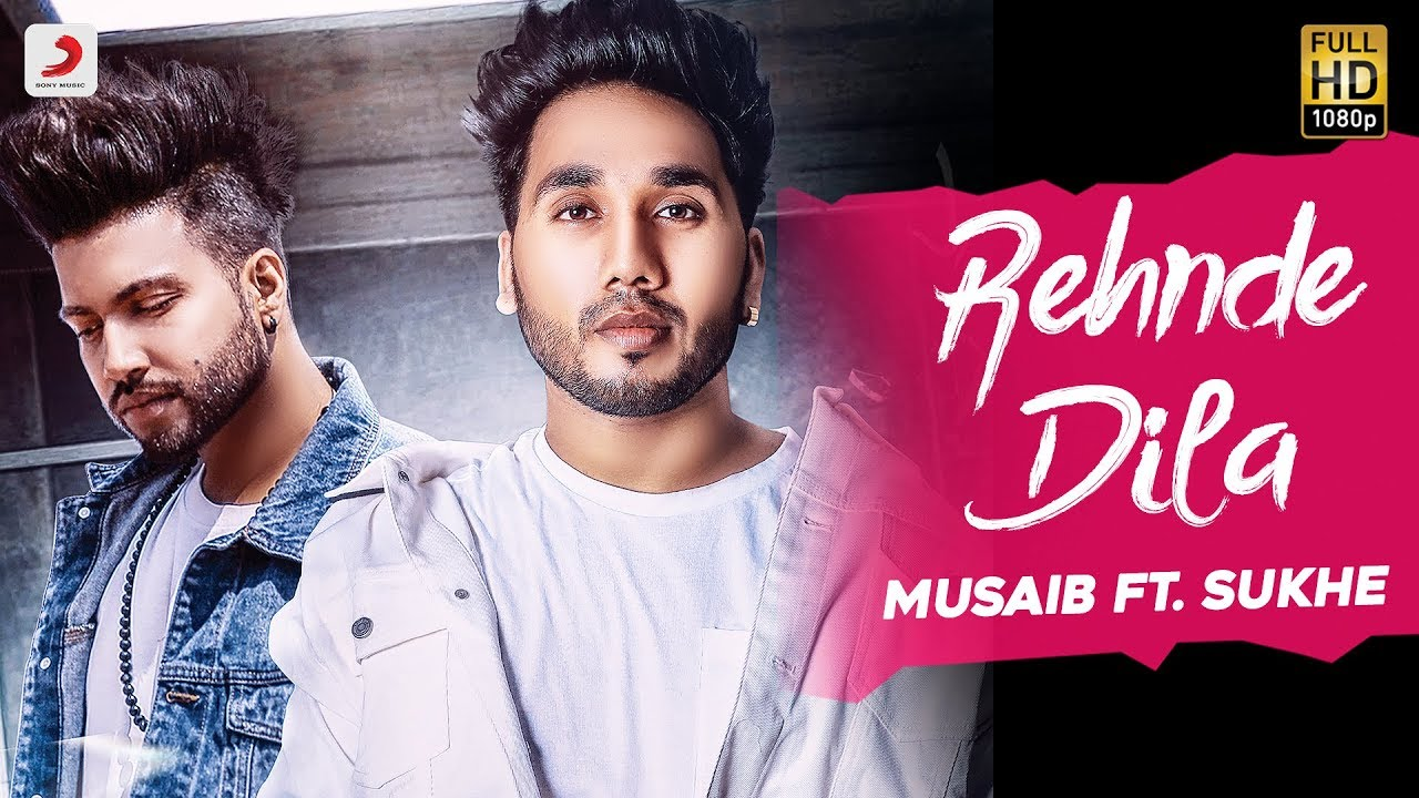 Download Musaib | Rehnde Dila | feat. Sukhe | Latest Punjabi Song 2018