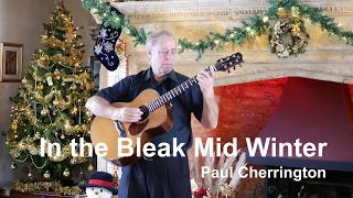 Solo Acoustic Guitar Instrumental Music Arrangement of In the Bleak Midwinter Traditional Xmas Carol