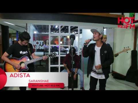 ADISTA - SARANGHAE ( LIVE ACOUSTIC RADIO HOT FM JAKARTA )