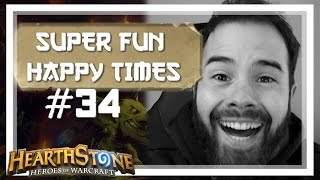 [Hearthstone] SUPER FUN HAPPY TIMES #34