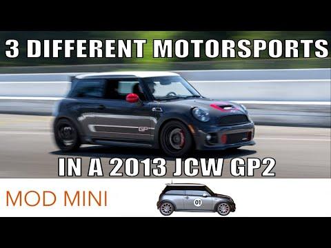 3 Different Motorsports in a 2013 MINI Cooper GP GP2 AutoX, Hill Climb, Road Course