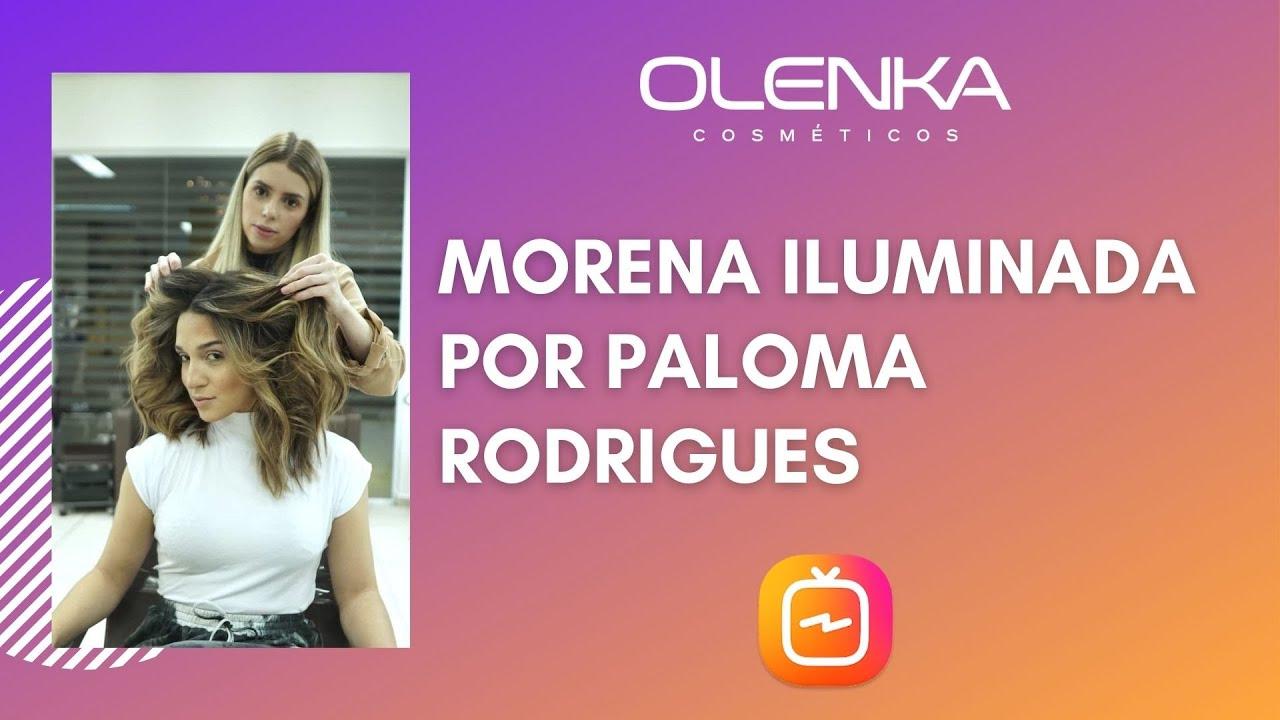 Morena Iluminada por Paloma Rodrigues - Olenka Cosmeticos