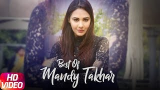 Best of Mandy Takhar   Video Jukebox   Punjabi Song Collection   Speed Records