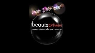 Beauteprivee.com : mes commandes et mon avis