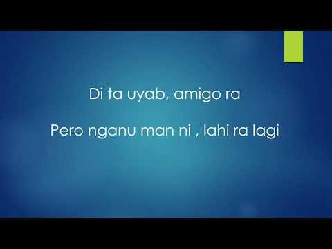 Di ta uyab..amigo ra😂😂😂