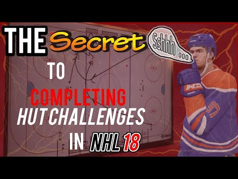 The Secret to Completing HUT Challenges in NHL 18 (featuring r/NHLHUT)