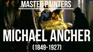 Michael Peter Ancher (1849-1927) A collection of paintings 4K