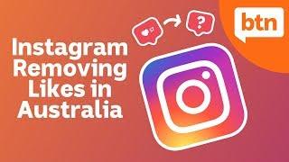 Instagram removing likes in Australia - Today's Biggest News