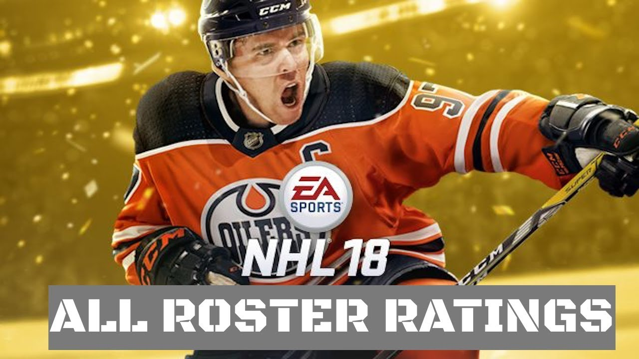 ALL ROSTER RATINGS NHL 18 - YouTube c86484bbc