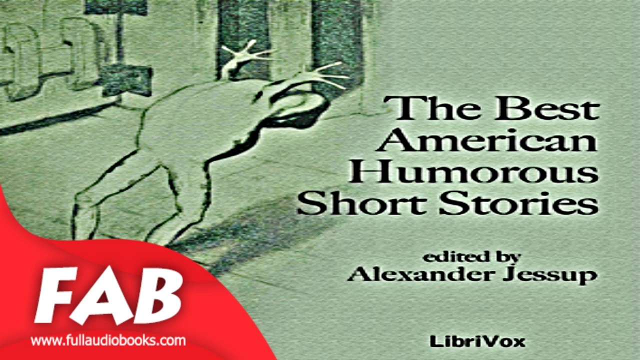 The Best American Humorous Short Stories Full Audiobook by Short Stories  Audiobook