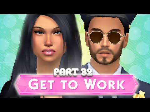 The Sims 4 | Get To Work | Part 32- You Make My Heart Go...