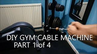 DIY Gym Cable Machine - Full Build Log - Part 1of4