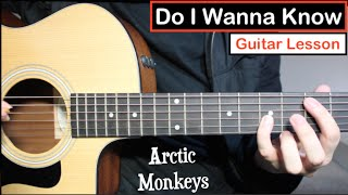Arctic Monkeys - Do I Wanna Know | Guitar Lesson (Tutorial) Riff + Chords